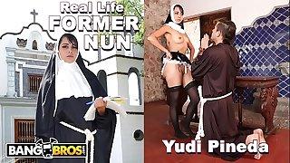 BANGBROS - Sacrilegious REAL LIFE Former Nun Yudi Pineda Has Secret Desires